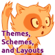 Themes, Schemes, and Layouts